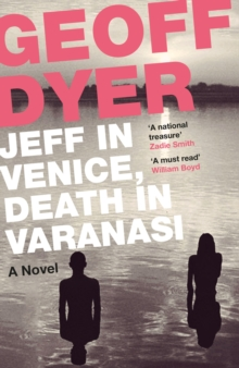 Jeff in Venice, Death in Varanasi, Paperback Book