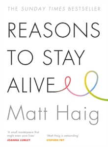 Reasons to Stay Alive, Paperback / softback Book