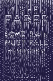Some Rain Must Fall and Other Stories, Paperback Book