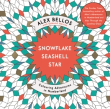Snowflake Seashell Star : Colouring Adventures in Numberland, Paperback Book