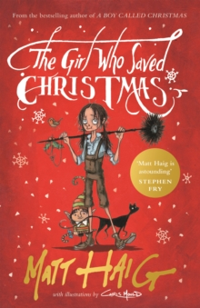 The Girl Who Saved Christmas, Hardback Book