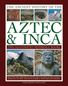 Ancient History of the Aztec & Inca, Hardback Book