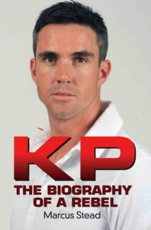KP - the Biography of Kevin Pietersen, Paperback Book