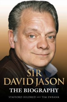 Sir David Jason : The Biography, Paperback Book