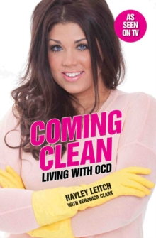 Coming Clean : Living with OCD, Paperback / softback Book