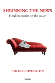 Shrinking the News : Headline Stories on the Couch, Paperback Book