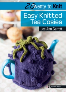 20 to Knit: Easy Knitted Tea Cosies, Paperback / softback Book