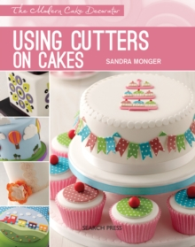 Using Cutters on Cakes, Paperback Book
