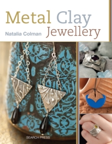 Metal Clay Jewellery, Paperback / softback Book
