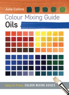 Colour Mixing Guide: Oils, Paperback / softback Book