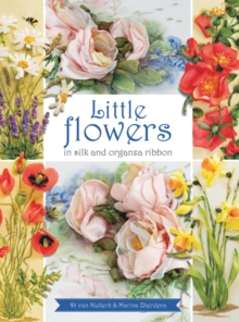 Little Flowers in silk and organza ribbon, Paperback Book