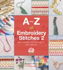 A-Z of Embroidery Stitches 2, Paperback Book