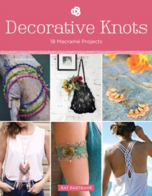 Decorative Knots : 18 Macrame Projects, Paperback Book