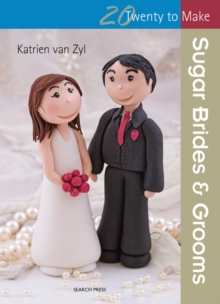 Twenty to Make: Sugar Brides & Grooms, Paperback / softback Book