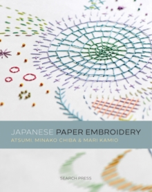 Japanese Paper Embroidery, Paperback / softback Book