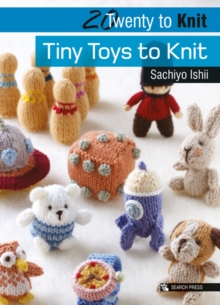 Twenty to Make: Tiny Toys to Knit, Paperback Book