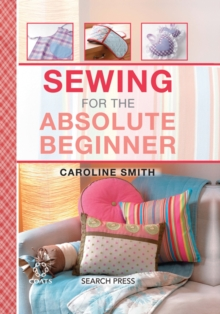 Sewing for the Absolute Beginner, Spiral bound Book