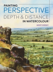 Painting Perspective, Depth & Distance in Watercolour, Paperback Book