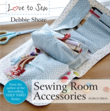 Love to Sew: Sewing Room Accessories, Paperback Book