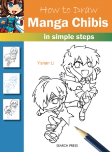 How to Draw: Manga Chibis : In Simple Steps, Paperback / softback Book