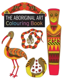 The Aboriginal Art Colouring Book, Paperback Book