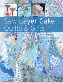 Sew Layer Cake Quilts & Gifts, Paperback / softback Book