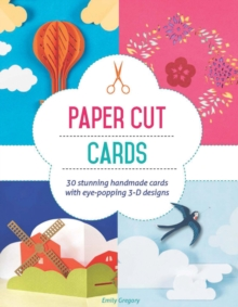 Paper Cut Cards : 30 Stunning Handmade Cards with Eye-Popping 3D Designs, Paperback / softback Book