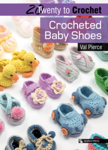 Twenty to Make: Crocheted Baby Shoes, Paperback Book