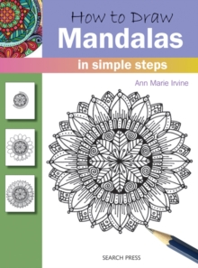 How to Draw: Mandalas : In Simple Steps, Paperback Book