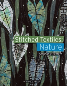 Stitched Textiles: Nature, Paperback Book