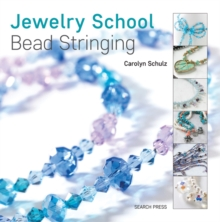 Jewelry School: Bead Stringing, Paperback Book