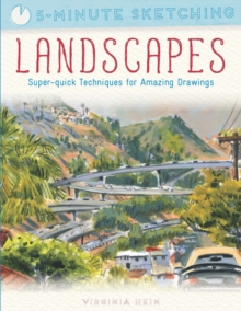 5-Minute Sketching: Landscapes : Super-Quick Techniques for Amazing Drawings, Paperback Book