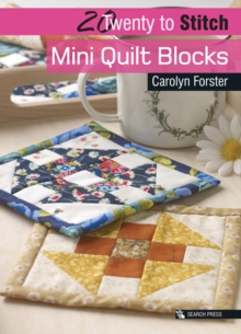 20 to Stitch: Mini Quilt Blocks, Paperback / softback Book