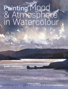 Painting Mood & Atmosphere in Watercolour, Paperback / softback Book