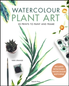 Watercolour Plant Art : 20 Prints to Paint and Frame, Paperback / softback Book
