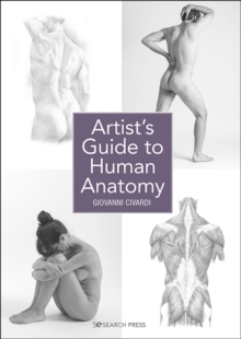 Artist's Guide to Human Anatomy, Paperback / softback Book