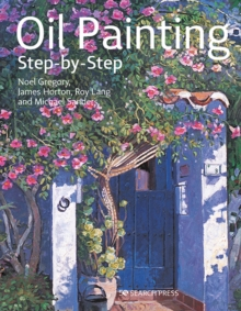 Oil Painting Step-by-Step, Paperback / softback Book