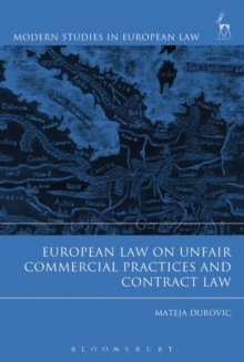 European Law on Unfair Commercial Practices and Contract Law, Hardback Book