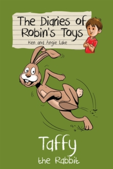Taffy the Rabbit : The Diaries of Robin's Toys, Paperback Book