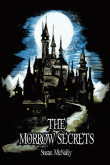 The Morrow Secrets : Book One, Paperback Book