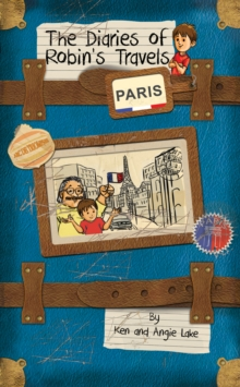 The Diaries of Robin's Travels: Paris, Paperback Book