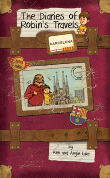 The Diaries of Robin's Travels: Barcelona, Paperback Book