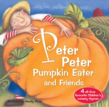 Peter Peter Pumpkin Eater and Friends, Paperback Book