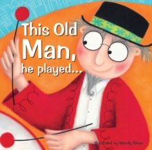 This Old Man, he played..., Paperback Book