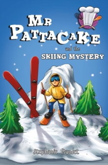 Mr Pattacake and the Skiing Mystery, Paperback Book