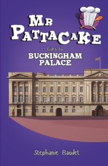 Mr Pattacake Goes to Buckingham Palace, Paperback Book