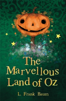 The Marvellous Land of Oz, Paperback Book