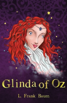 Glinda of Oz, Paperback Book