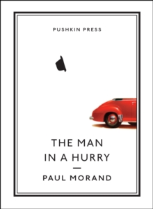 The Man in a Hurry, Hardback Book