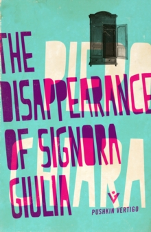 The Disappearance of Signora Giulia, Paperback Book